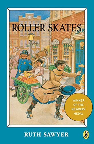 Roller Skates (Newbery Library, Puffin)