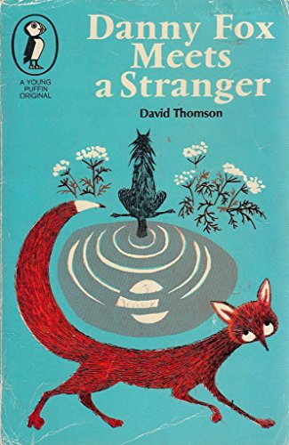 9780140303650: Danny Fox Meets a Stranger (Young Puffin Books)