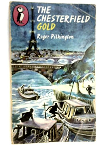 9780140303759: The Chesterfield Gold (Puffin Books)