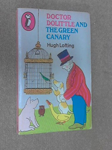 9780140304084: Doctor Dolittle and the Green Canary