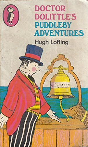 Doctor Dolittle's Puddleby Adventures (Puffin Books): Hugh Lofting