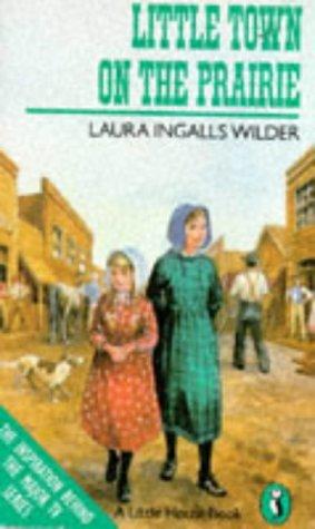 9780140304176: Little Town on the Prairie (Puffin Books)
