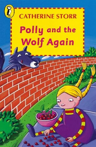 9780140304268: Polly and the Wolf Again (Young Puffin Books)