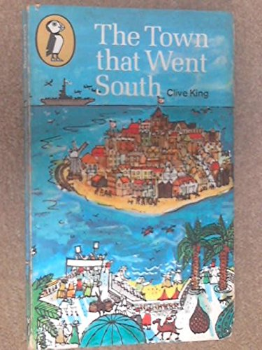 Town That Went South (Penguin Puffin): King, Clive; illustrated