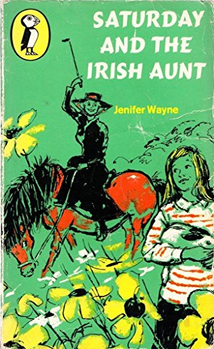 9780140304466: Saturday and the Irish Aunt (Puffin Books)