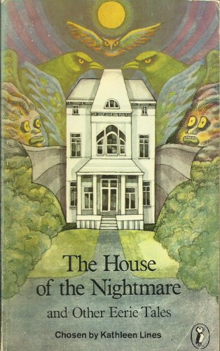 9780140304565: The House of the Nightmare and Other Eerie Tales (Puffin Books)