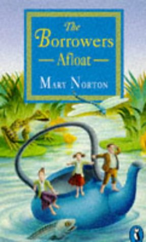 The Borrowers Afloat (Puffin Books)