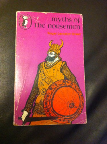 Myths of the Norsemen (Puffin Books): Green, Dr Roger