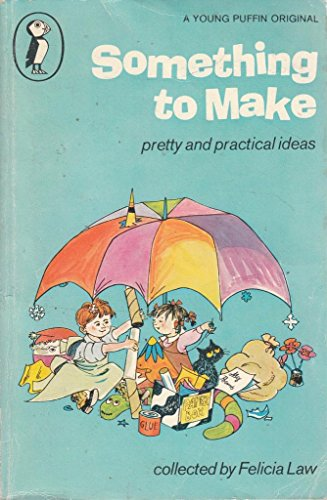 9780140304732: Something to Make (Young Puffin Books)