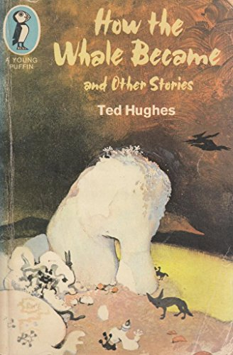 How The Whale Became (Young Puffin Books): Hughes, Ted