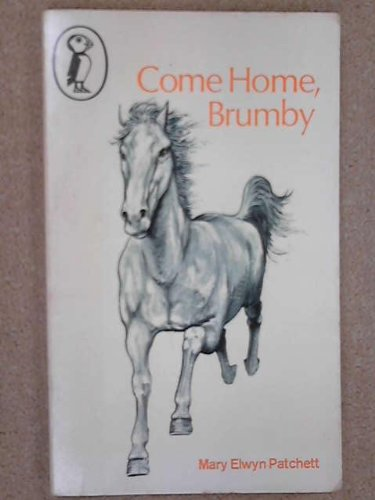 9780140305272: Come Home, Brumby (Puffin Books)