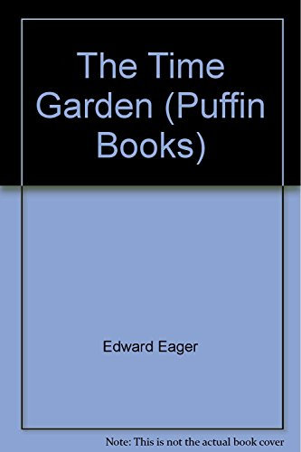 9780140305364: The Time Garden (Puffin Books)