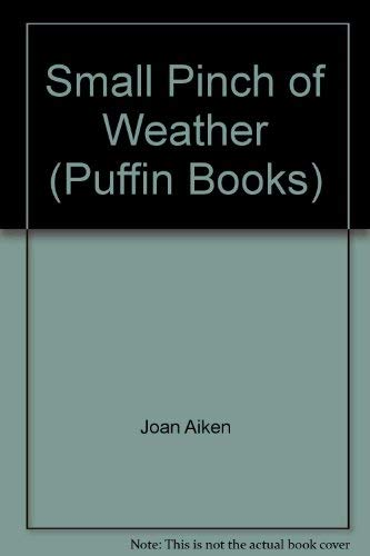 9780140305449: Small Pinch of Weather (Puffin Books)