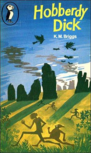 Hobberdy Dick: Katherine M. Briggs