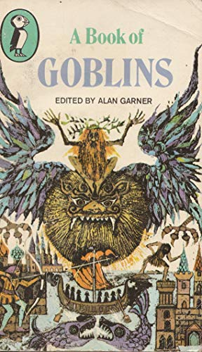9780140305555: A Book of Goblins (Puffin Books)