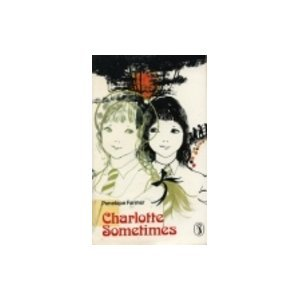 9780140305623: Charlotte Sometimes (Puffin Books)