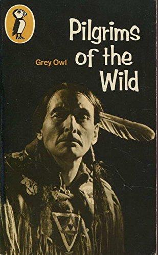 9780140305869: Pilgrims of the Wild (Puffin Books)