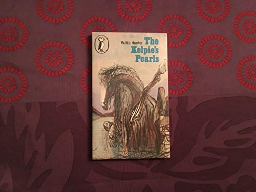 9780140306033: The Kelpie's Pearls (Puffin Books)