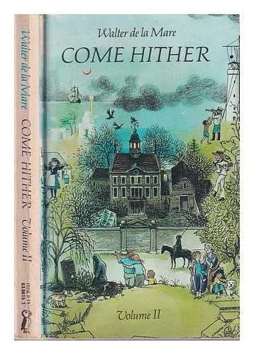 9780140306156: Come Hither, Vol. 2: a Collection of Rhymes and Poems for the Young of All Ages