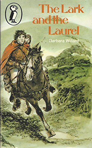 The Lark And the Laurel (Puffin Books): Barbara Willard