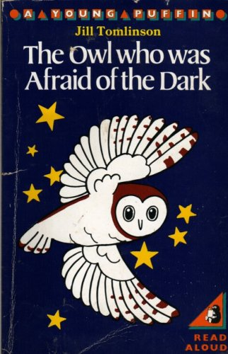9780140306347: The owl who was afraid of the dark [A Young Puffin]