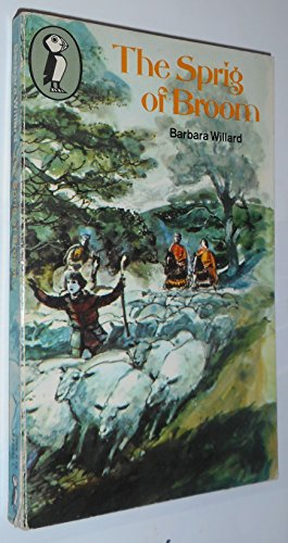 The Sprig of Broom [the mantlemass chronicles] (0140306471) by Barbara Willard