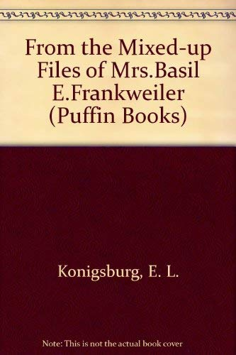 9780140306811: From the Mixed-up Files of Mrs.Basil E.Frankweiler (Puffin Books)