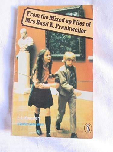 From the Mixed-up Files of Mrs.Basil E.Frankweiler: Koninsburg, E. L.