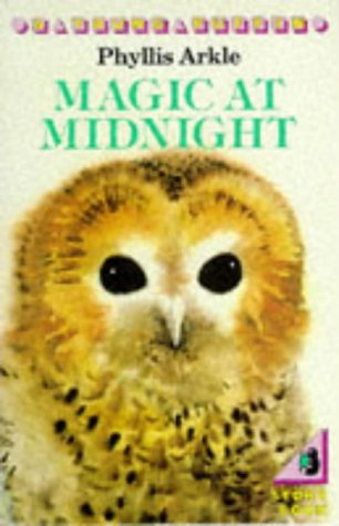 Magic at Midnight (0140306935) by Phyllis Arkle