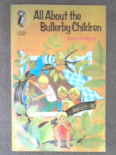 9780140307054: All About the Bullerby Children (Young Puffin Books)