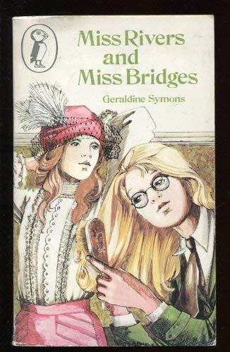 9780140307184: Miss Rivers and Miss Bridges (Puffin Books)