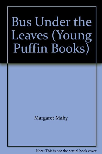 9780140307214: Bus Under the Leaves (Young Puffin Books)