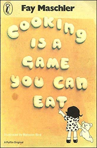 9780140307238: Cooking is a Game You Can Eat (Puffin Books)