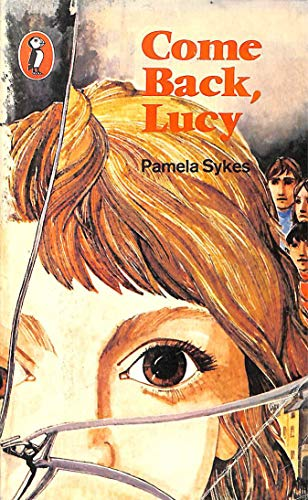 9780140307245: Come Back, Lucy (Puffin Books)