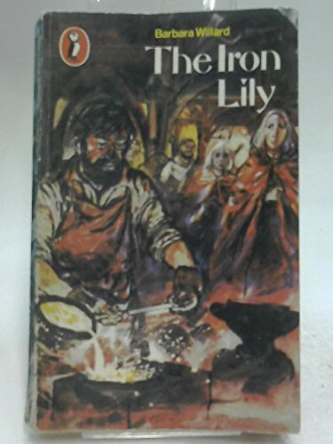 9780140307412: Iron Lily (Puffin Books)