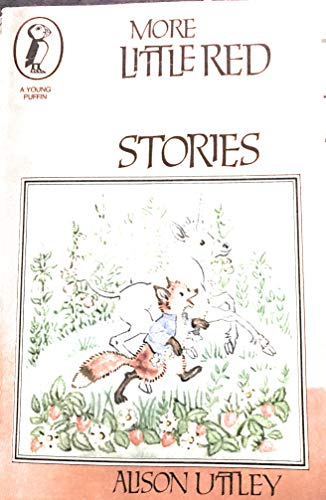 9780140307474: More Little Red Fox Stories (Young Puffin Books)