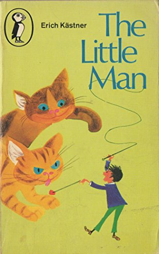 The Little Man (Puffin Books): KASTNER, ERICH translated