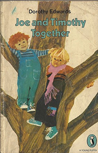 9780140307719: Joe And Timothy Together (Young Puffin Books)
