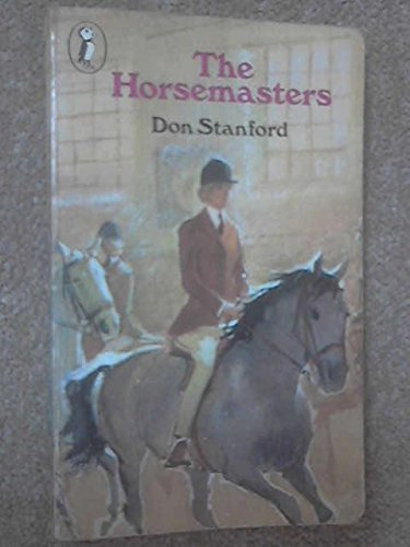 The Horsemasters (Puffin Books): Stanford, Don