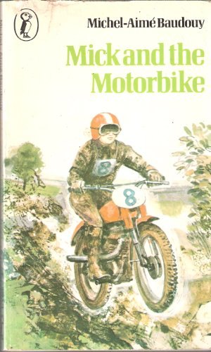 9780140307771: Mick and the Motorbike (Puffin books)