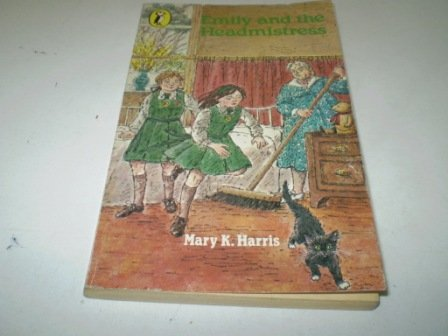 9780140307818: Emily and the Headmistress (Puffin Books)