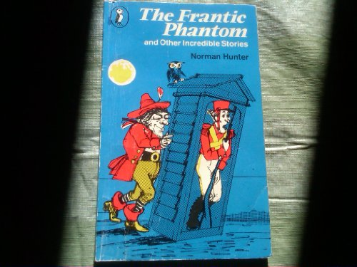 9780140307986: The Frantic Phantom and Other Incredible Stories (Puffin Books)