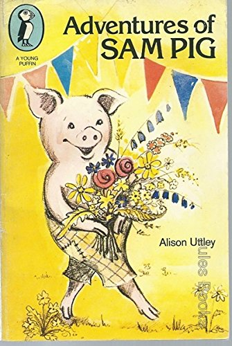 9780140308433: Adventures of Sam Pig (Young Puffin Books)