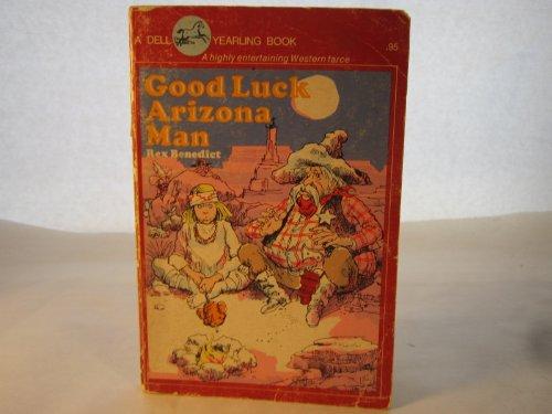 9780140308624: Good Luck, Arizona Man (Puffin Books)