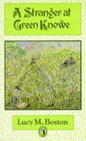A Stranger at Green Knowe (Puffin Books)