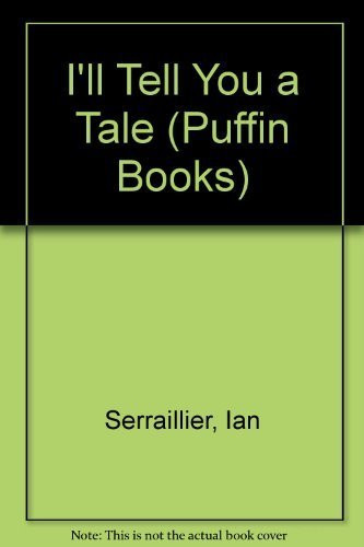 9780140308723: I'll Tell You a Tale (Puffin Books)