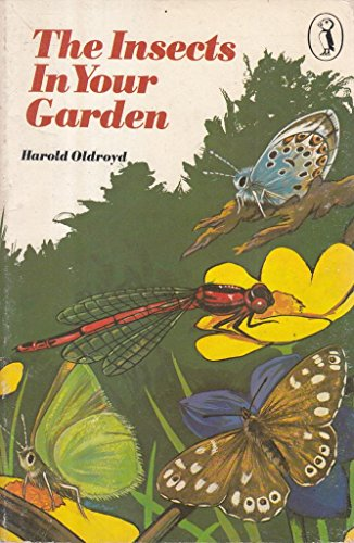 9780140308747: Insects in Your Garden (Puffin Books)