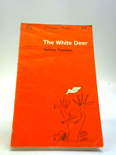 The White Deer (9780140308976) by James Thurber