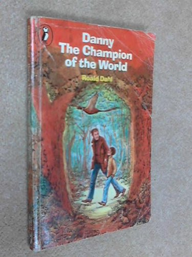 Danny the Champion of the World (Puffin Books)