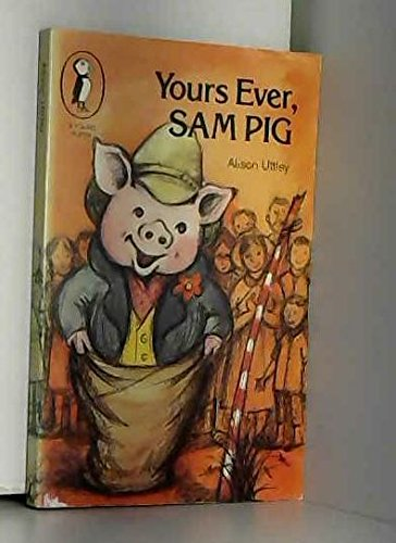 9780140309140: Yours Ever, Sam Pig (Young Puffin Books)